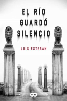 Descarga gratuita de libros kindle gratis EL RIO GUARDO SILENCIO
