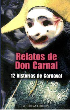 Lofficielhommes.es Relatos De Don Carnal: 12 Historias De Carnaval Image