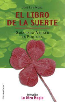 Padella.mx El Libro De La Suerte: Guia Para Atraer La Fortuna Image