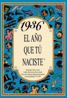 1936 el año que tu naciste-rosa collado bascompte-9788488907738