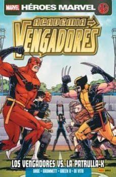 academia de vengadores 6: los vengadores vs. la patrulla x-chris gage-9788490243138