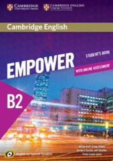 Audiolibros gratuitos para descargar CAMBRIDGE ENGLISH EMPOWER FOR SPANISH SPEAKERS B2 STUDENT S BOOK WITH ONLINE ASSESSMENT AND PRACTICE RTF 9788490365038 en español