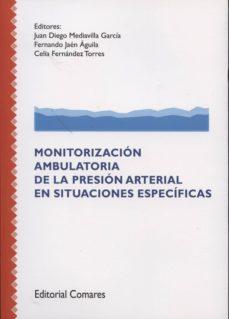 Descarga de libros de audio de dominio público MONITORIZACIÓN AMBULATORIA DE LA PRESIÓN ARTERIAL EN SITUACIONES ESPECÍFICAS de  FB2 iBook DJVU