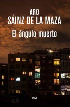 Leer libros electrónicos en línea EL ANGULO MUERTO  9788490565438 (Literatura española)