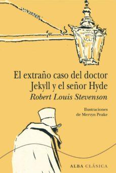 el extraño caso del doctor jekyll y el señor hyde (ebook)-robert louis stevenson-9788490650738
