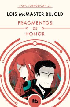 Permacultivo.es Fragmentos De Honor (Las Aventuras De Miles Vorkosigan 1) Image