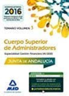 cuerpo superior de administradores especialidad gestion financiera (a1 1200)]: temario volumen 3-9788490939338