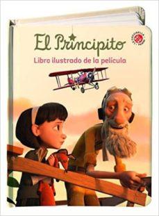 Permacultivo.es El Principito: Libro Ilustrado De La Pelicula Image