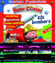 Relaismarechiaro.it Quaderns D Activitats Petits Contes Els Bombers Image