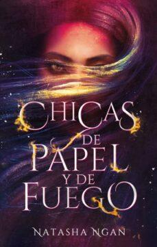 Descargar libro de texto gratis CHICAS DE PAPEL Y DE FUEGO (Literatura española) PDF DJVU