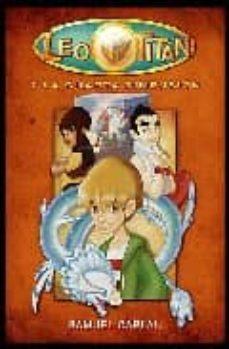 LEO TITAN Y LA CUARTA DIMENSION   SAMUEL CAPLAN   Comprar libro  9788493672638