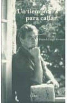 Leer una descarga de libro TIEMPO PARA CALLAR 9788493803438 (Spanish Edition)