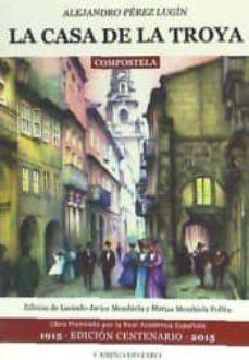 Libros de audio en inglés descarga gratuita de texto CASA DE LA TROYA de ALEJANDRO PEREZ LUGIN in Spanish iBook CHM 9788493878238