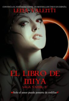 el libro de miya, saga vanir v (ebook)-lena valenti-9788493933838