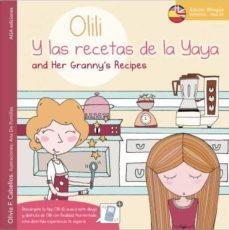 Followusmedia.es Olili: Y Las Recetas De La Yaya (Edicion Bilingue Español-ingles) Image
