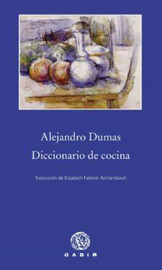 diccionario de cocina-alexandre dumas-9788494179938