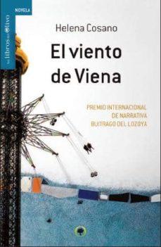 Eldeportedealbacete.es El Viento De Viena (Premio Internacional De Narrativa Buitrago Del Lozoya) Image
