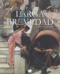 Descarga de libros de texto de código abierto. LARGA BREVEDAD en español PDF FB2 iBook 9788494793738