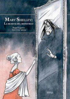 Titantitan.mx Mary Shelley: La Muerte Del Monstruo (Nueva Ed. Ampliada) Image