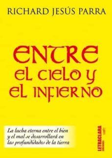ENTRE EL CIELO Y EL INFIERNO - RICHARD JESUS PARRA | Adahalicante.org