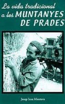 Upgrade6a.es La Vida Tradicional A Les Muntanyes De Prades Image