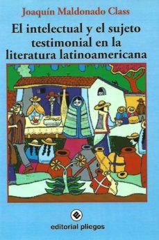 Inmaswan.es El Intelectual Y El Sujeto Testimonial En La Literatura Latinoame Ricana Image