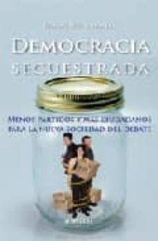 democracia secuestrada-francisco rubiales moreno-9788496416338