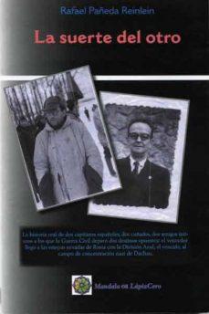 Viamistica.es La Suerte Del Otro: De La Division Azul En Rusia Al Campo Nazi En Dachau Image