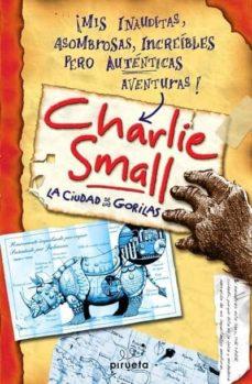 Inmaswan.es Charlie Small: La Ciudad De Los Gorilas Image