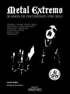 Descargar METAL EXTREMO: 30 AÃ'OS DE OSCURIDAD gratis pdf - leer online