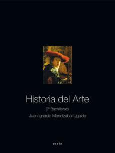 historia del arte(2º bachillerato)-juan ignacio mendizabal ugalde-9788497463638