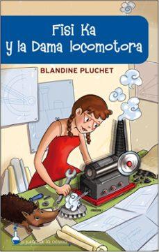 Valentifaineros20015.es Fisi Ka Y La Dama Locomotora (El Juego De La Ciencia) Image