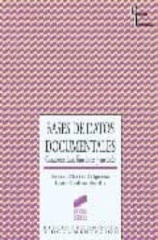 Descargar BASES DE DATOS DOCUMENTALES: CARACTERISTICAS, FUNCIONES Y METODO gratis pdf - leer online