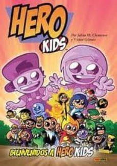 HERO KIDS: BIENVENIDOS A HEROKIDS - JUAN M. CLEMENTE | Adahalicante.org