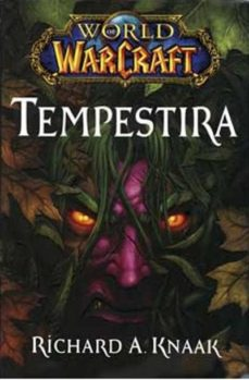 world of arcraft: tempestira-richard a. knaak-david michelinie-9788498856538