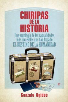 chiripas de la historia-gonzalo ugidos-9788499709338
