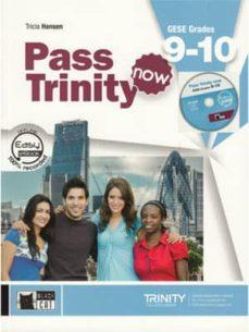Leer libros completos en línea sin descargar PASS TRINITY NOW. STUDENT S BOOK. GESE GRADES 9-10 AND CD ROM