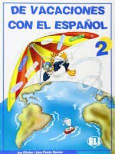 DE VACACIONES CON EL ESPAÑOL 2 - VV.AA.   Adahalicante.org