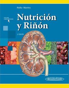 Ebook en inglés descargar NUTRICIÓN Y RIÑÓN (2ª ED.)  de MIGUEL CARLOS RIELLA, CRISTINA MARTINS