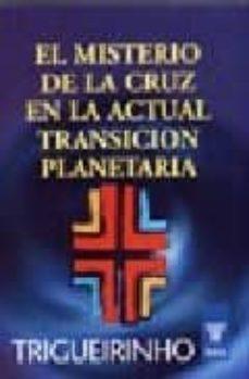Mrnice.mx El Misterio De La Cruz En La Actual Transicion Planetaria Image