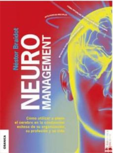 neuromanagement (2ª ed.)-nestor braidot-9789506418038