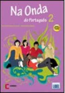 Descarga de libros audibles de Amazon NA ONDA DO PORTUGUES 2 ALUMNO + CD + EJERCICIOS 9789727578238