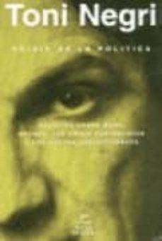 Padella.mx Crisis De La Politica: Escritos Sobre Marx, Keynes, Las Crisis Ca Pitalistas Y Las Nuevas Subjetividades Image