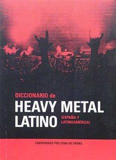 Relaismarechiaro.it Diccionario De Heavy Metal Latino. (España Y Latinoamérica) Image