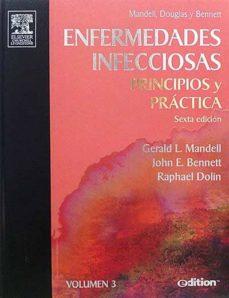 Enmarchaporlobasico.es Enfermedades Infecciosas. Principios Y Práctica. Volumen 3. Image