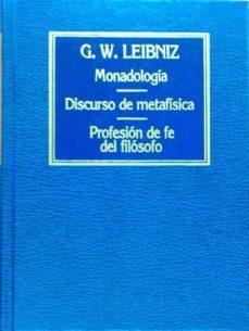 Bressoamisuradi.it Monadologí, Discurso De Metafísica. Profesión De Fe Del Filosofo Image