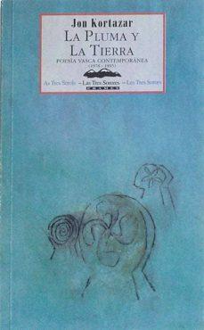 Encuentroelemadrid.es La Pluma Y La Tierra Poesía Vasca Contemporánea (1978-1995) Image