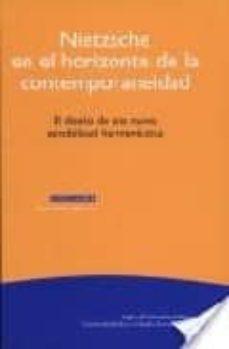 Elmonolitodigital.es Nietzsche En El Horizonte De La Contemporaneidad: El Diseño De Un A Nueva Sensibilidad Hermeneutica Image