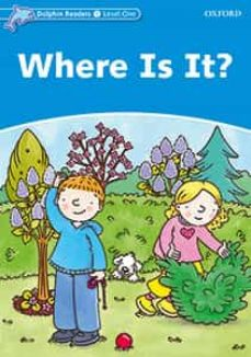 Descarga gratuita de libros electrónicos en rapidshare DOLPHIN READERS 1. WHERE IS IT? de  RTF 9780194400848