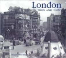 london then and now-diane burstein-9781571459848